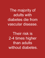 Diabetics have a high incidence of stroke.